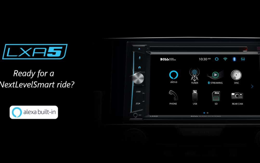 BOSS Audio Systems Announces LXA5 – Alexa-Enabled Smart Media Platform for the Car